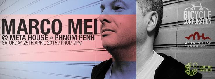 Listen to my session of recorded @ Meta House • Phnom Penh - Cambodia  https://www.mixcloud.com/marco-mei/marco-mei-meta-house-phnom-penh-sat25th-april-2015/
