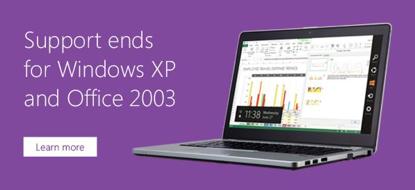 April 8, 2014, Microsoft ends support for Windows XP/Office 2003. You will no longer receive security updates for Windows XP.  The security and privacy implications of this have significant impacts on your business.  Your information may become vulnerable. Many vendors will no longer support their products that run on Windows XP.  When problems arise, online and phone-based technical support will no longer be available. The risks of business disruption increase.