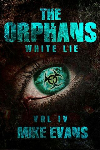 """The Orphans: White Lie""  ***  Mike Evans  (2016)"