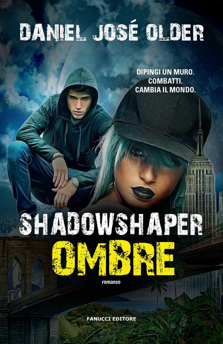 Shadowshaper.+Ombre+di+Daniel+José+Older+-+Fanucci