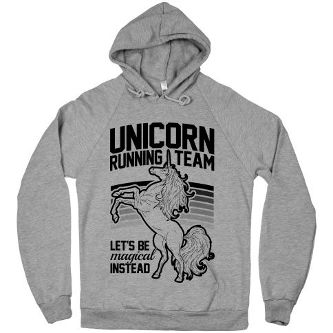 When running, run like a magical unicorn. Activate apparel
