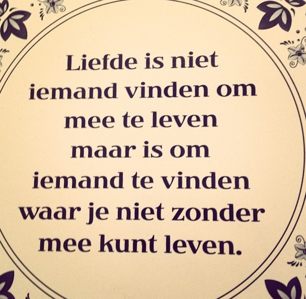 Dutch quote About love