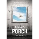 Solomon's Porch (Kindle Edition)By Wid Bastian