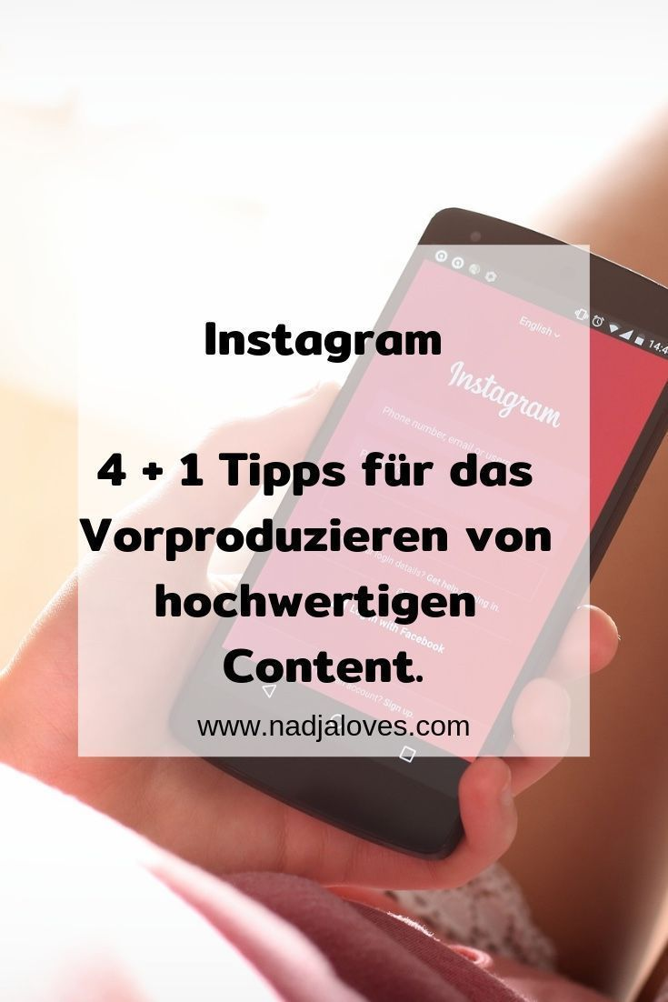 Marketing Strategies 4 1 Tipps Fur Das Vorproduzieren Von Hochwertigem Content Auf Instagram Infographicnow Com Your Number One Source For Daily Infograph Instagram Marketing Tips Instagram Traffic Instagram Marketing Strategy