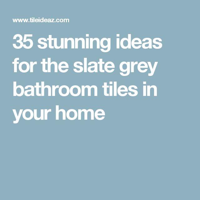 Slate Grey Bathroom Cabinets: Best 25+ Grey Slate Bathroom Ideas On Pinterest