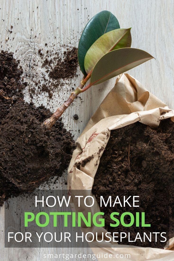 The Best Potting Soil For Indoor Plants Complete Guide Smart Garden Guide In 2020 Potting Soil Smart Garden Garden Guide