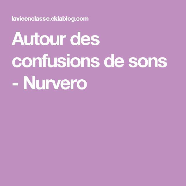 Autour des confusions de sons - Nurvero