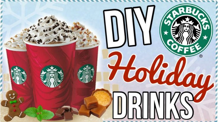 DIY Starbucks Drinks! DIY Starbucks! DIY Holiday Starbucks Drinks! DIY Starbucks Holiday Drinks! DIY Starbucks Winter Drinks! DIY Starbucks Peppermint Mocha! Gingerbread Latte! Caramel Brûlée Latte!