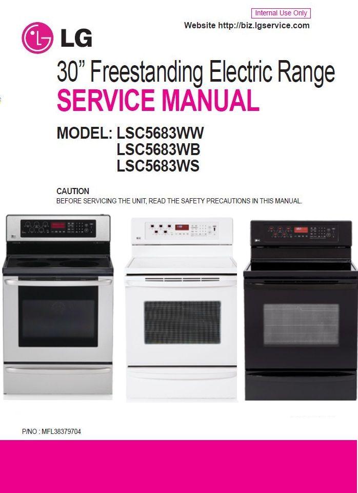 Lg Lsc5683ws Lsc5683wb Lsc5683ww Freestanding Range Service Manual Oven Range Manual Lg Oven