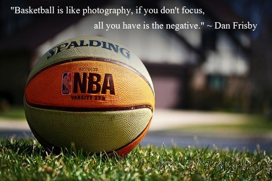 Motivational Quotes For Sports Teams: 20 Inspirational Basketball Quotes To Bring The Bounce