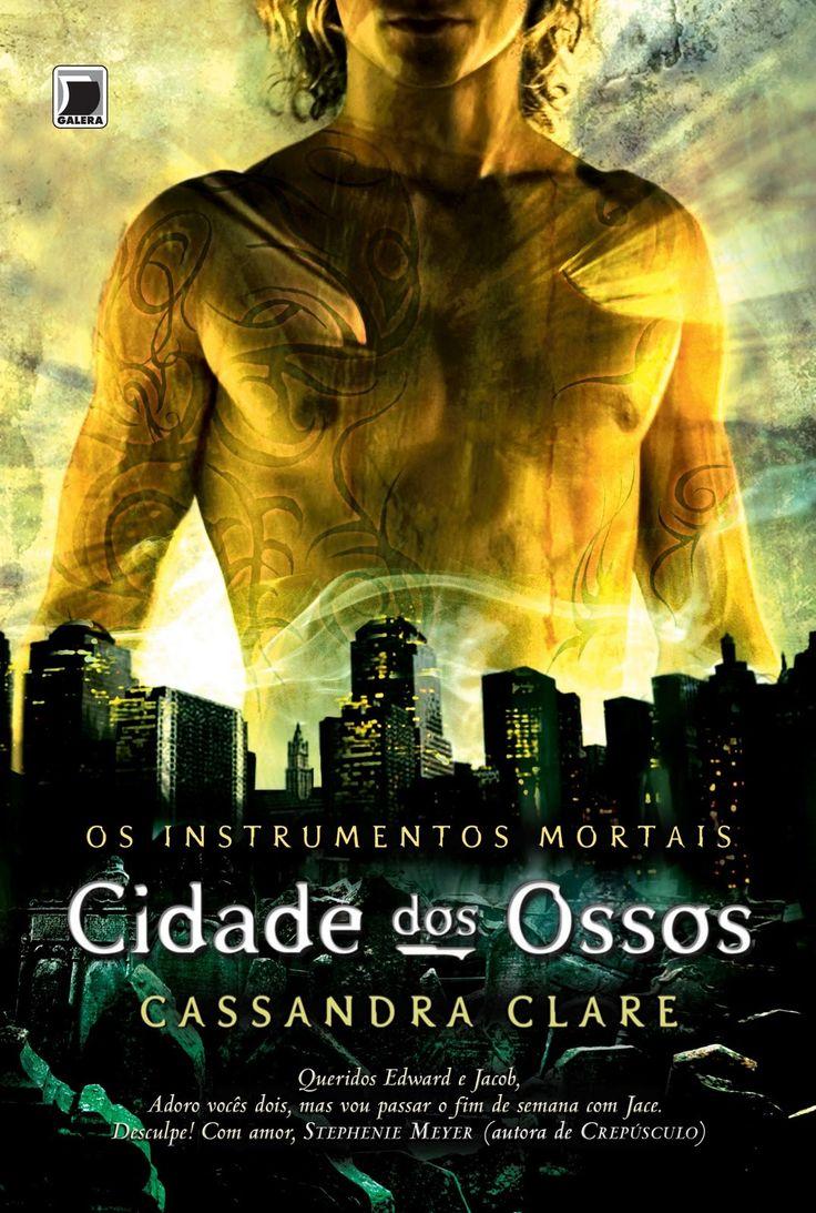 Resenha: Os Instrumentos Mortais - Cidade dos Ossos - Cassandra Clare - Galera Record