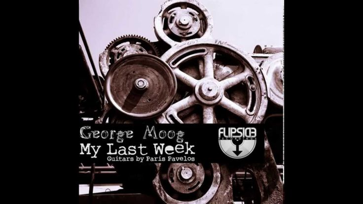 It's coming....George Moog - My Last Week  (Analog Trip Mix)