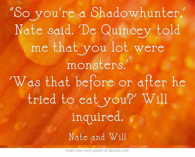 The infernal devices Quotes | Nate Grey and Will Herondale