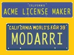 Generate a license plate image for your state! The free license plate maker at Acme.com lets you choose from most states and different years.