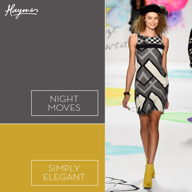 Inspired by the New York Fashion Week runway, make your own style statement with Haymes Night Moves and Simply Elegant.