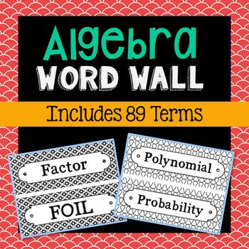 Algebra Vocabulary Science Word Wall. Each of the 89 math terms has been created in black and white for super easy printing.Terms included: Balance, Binomial, Bisect, Boundary, Bracket, Coefficient, Collinear, Complementary Angles, Compound Inequality, Concave Polygon, Consecutive, Constant, Convex Polygon, Coplanar, Decreasing Function, Difference, Discriminant, Distribute, Domain, Equation, Equiangular, Equilateral, Exponential, Expression, Factor, FOIL