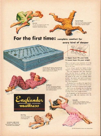 "1948 ENGLANDER MATTRESS vintage magazine advertisement ""For the first time"" ~ For the first time: complete comfort for every kind of sleeper - Cocoon - Spread Eagle - Halfback - Butterfly - Bird Dog ~"