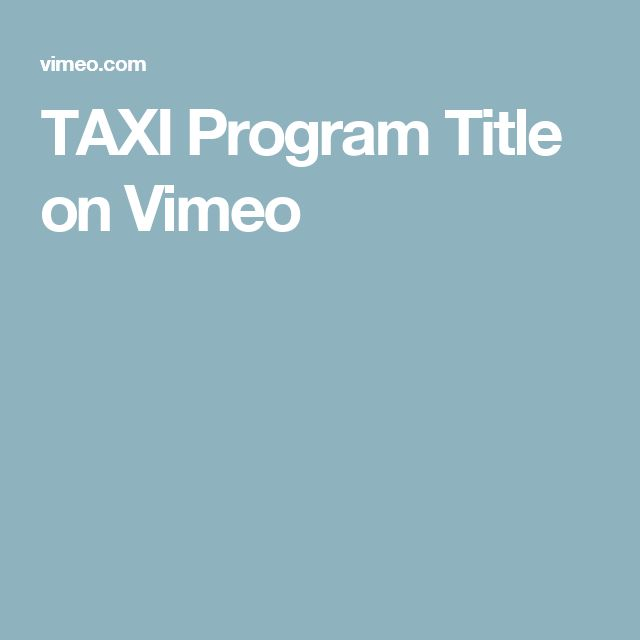 TAXI Program Title on Vimeo
