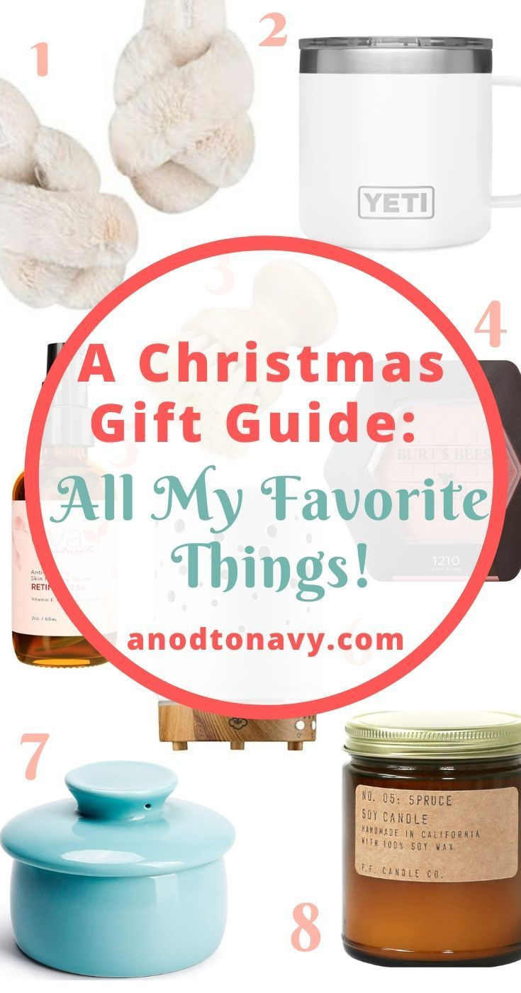 Christmas Gift Guide My Favorite Things Christmas Gift Guide Gift Guide My Favorite Things