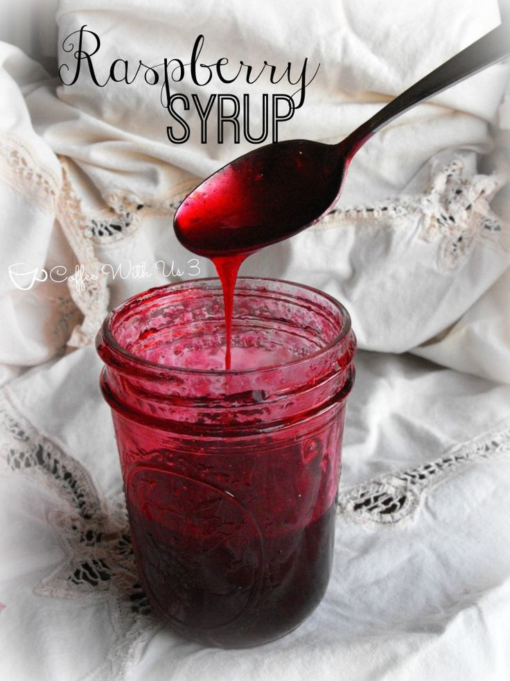 Raspberry Syrup- delicious and easy raspberry recipe