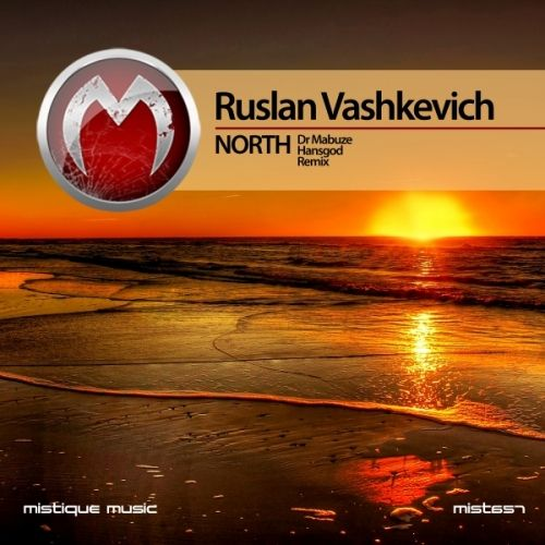 """OUT TODAY!!!  Ruslan Vashkevich - """"North"""" including Dr Mabuze and Hansgod Remixes  https://www.beatport.com/release/north/2011824  https://itunes.apple.com/us/album/north-single/id1230047313?app=itunes&ign-mpt=uo%3D4  http://www.junodownload.com/products/ruslan-vashkevich-north/3412558-02/  http://www.deezer.com/album/40629111  https://www.amazon.com/North-Ruslan-Vashkevich/dp/B072L2DBMK/ref=sr_1_4?ie=UTF8&qid=1496068218&sr=8-4&keywords=Ruslan+Vashkevich+-+North"""