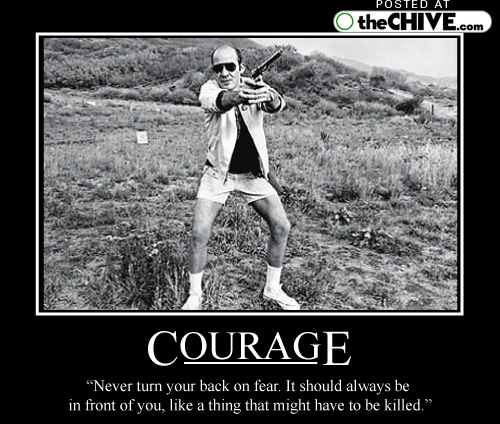 hunter s thompson - courage