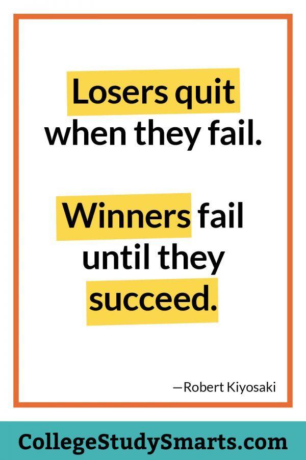 College Motivation Quotes College Motivation Winners fail until