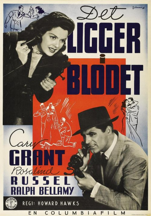 His Girl Friday (1940). Swedish poster by Eric Rohman.