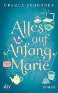 """Nominiert für den LovelyBooks Leserpreis in der Kategorie """"Cover"""": Alles auf Anfang, Marie! von Ursula Schröder"""