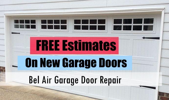 The Best Garage Door Repair In Bel Air Md Offers You Free Estimates On All Of Our Garage Doors Belairmd Garagedo With Images Garage Doors Door Repair Garage Door Repair