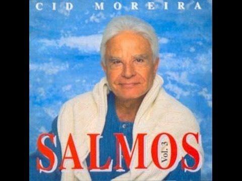 SALMO 1 A 50 NA VOZ DE CID MOREIRA