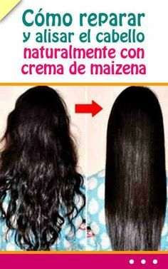 Como reparar y alisar el cabello naturalmente con crema de maizena #reparar #cabello #pelo #mascarilla #alisar #remediosnaturales
