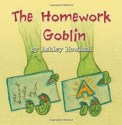 Book: The Homework Goblin by Ashley Howland
