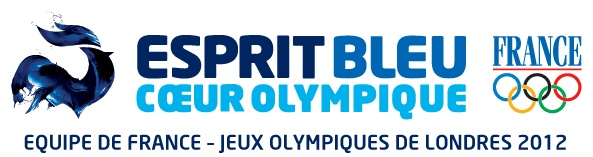 Esprit Bleu Coeur Olympique - L'équipe de France aux JO de Londres 2012   Show your pride for team France!!!!