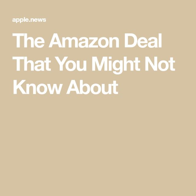 The Amazon Deal That You Might Not Know About