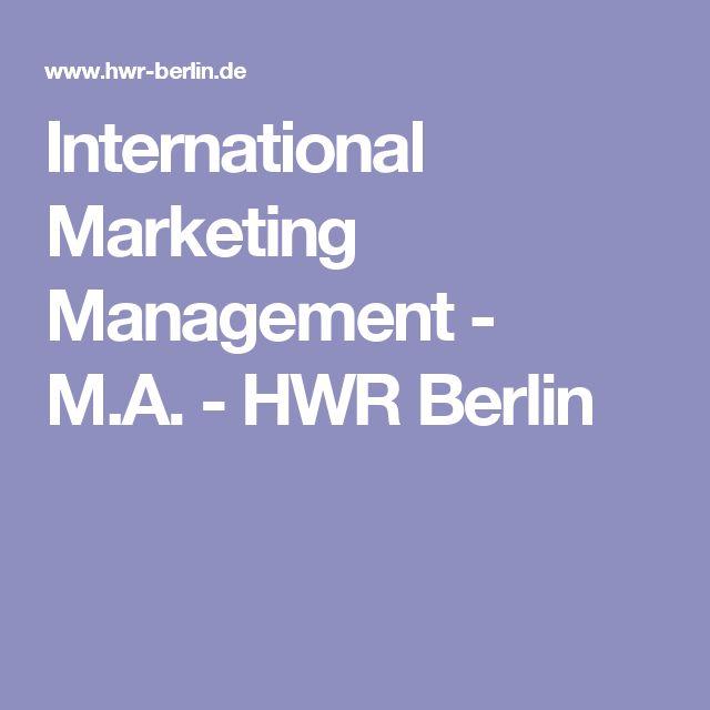 International Marketing Management - M.A.-HWR Berlin