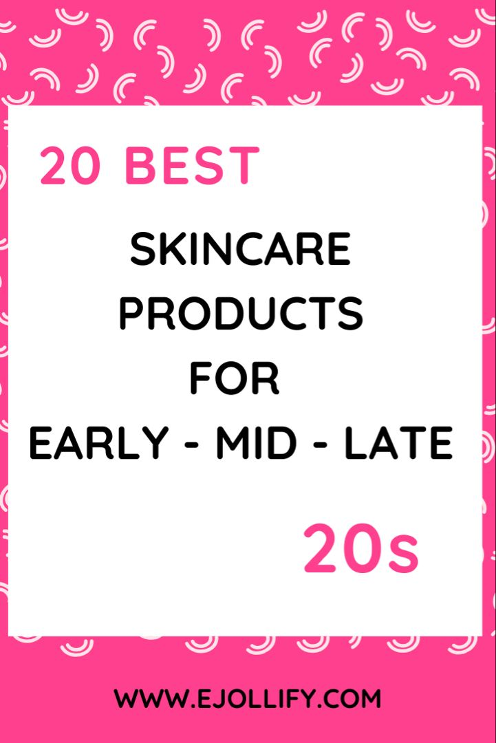 20 Best Skin Care Products For 20s From Early To Mid 20s In 2020 Good Skin Skin Care Anti Aging Skin Products