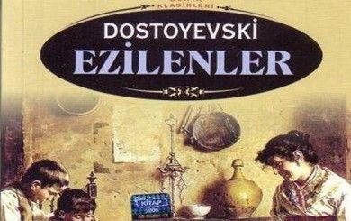 Dostoyevski/Ezilenler