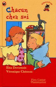 Elsa Devernois et Véronique Chéneau - Chacun chez soi. - Agrandir l'image