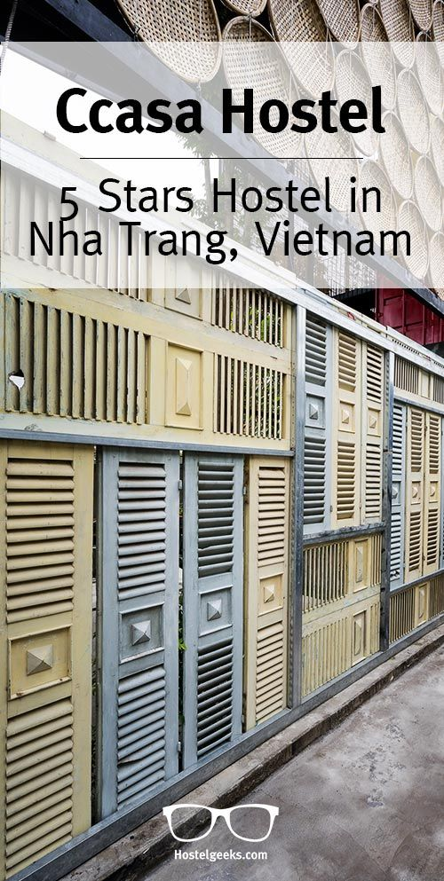 Sleeping in containers, cooking with design, and hanging out in giant hammocks under the stars; sound tempting? Then it is time to join the Ccasa Hostel family in popular Nha Trang in the south-eastern part of Vietnam. Three Shipping containers in red, yellow and blue are there to provide a good-night's sleep, and an open space to socialize. A homage by Hostelgeeks.  at http://hostelgeeks.com/ccasa-hostel-nha-trang