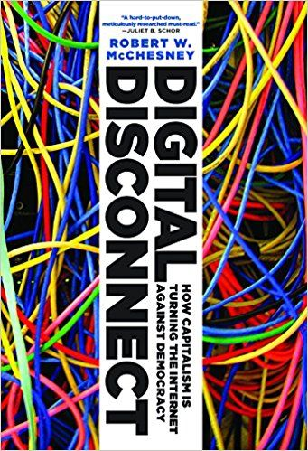 Digital Disconnect: Robert W. McChesney: 9781620970317: Amazon.com: Books