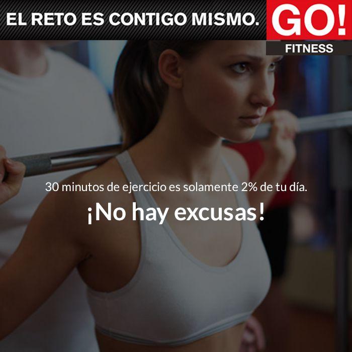 ¡No hay excusas! #gofitness #clasesgo #ejercicio #gym #fit #fuerza #flexibilidad #reto #motivate