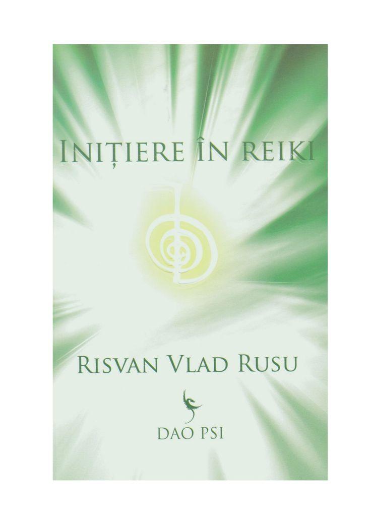 R v-rusu-initiere-in-reiki[1] by Sorin Botîrlă via slideshare