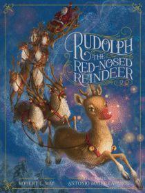 Rudolph the Red-Nosed Reindeer - Robert L. May & Antonio Javier Caparo