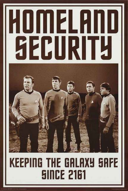 A great Star Trek poster of Kirk, Spock, Bones, Scottie, and Chekov! Homeland Security - Keeping the galaxy safe since 2161! Fully licensed. Ships fast. 24x36 inches. Boldly Go and check out the rest