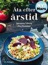 Äta efter årstid / Susanne Viborg ..... #matlagning #kokböcker #årstider #lättläst