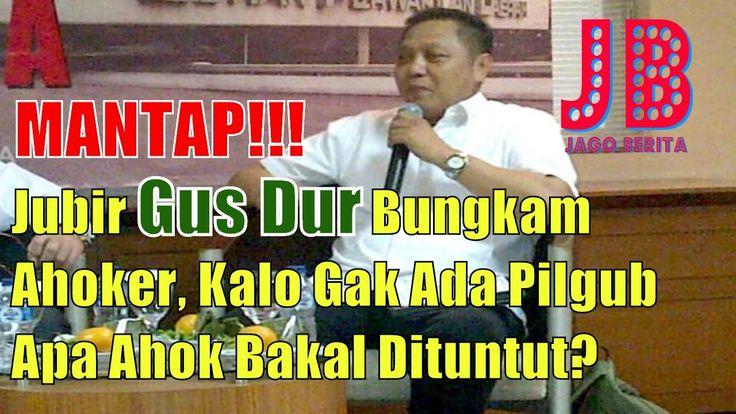 #PilkadaDKI #AntiAhok #TemanAhok MANTAP!! Jubir Gus Dur Bungkam Ahoker Kalo Gak Ada Pilgub Apa Ahok Bakal Dituntut