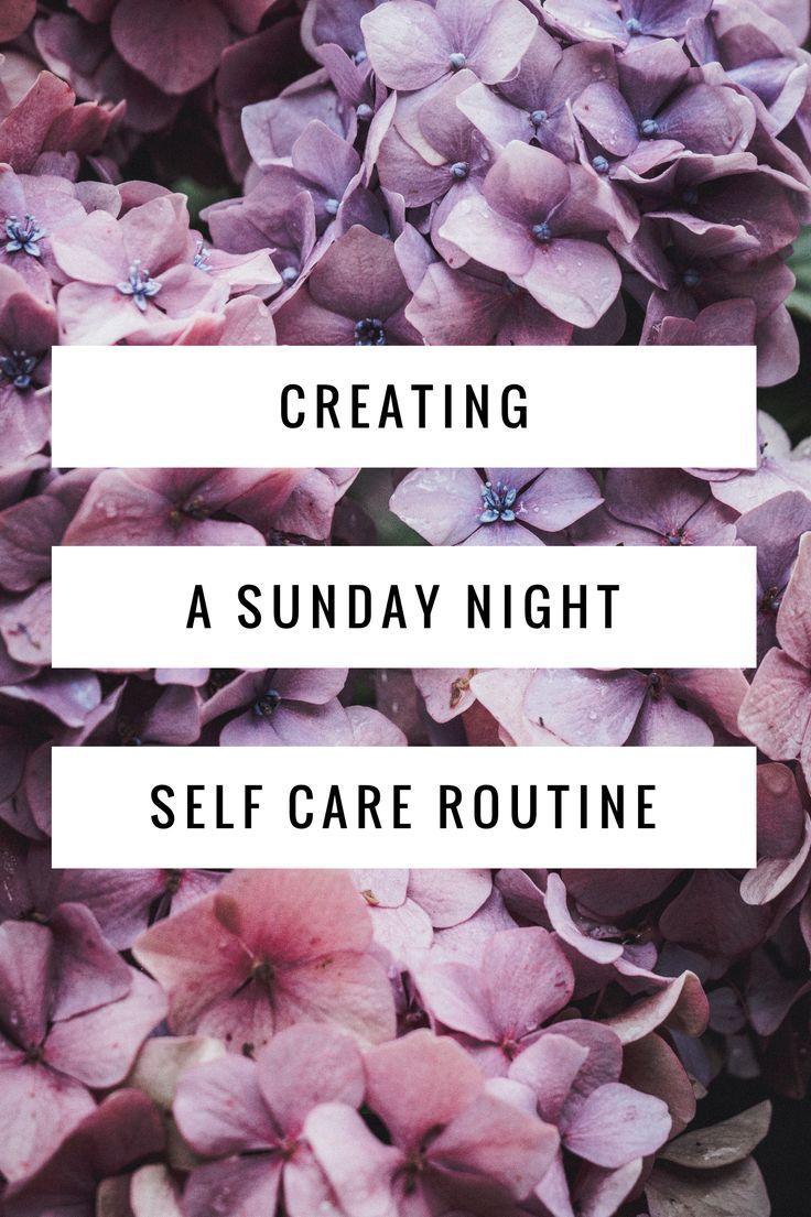 Hier finden Sie eine Reihe von Möglichkeiten, um eine Selbstpflegeroutine für die Nacht zum Sonntag zu erstellen. #Selbstpflege #s …   – Self Care Ideas
