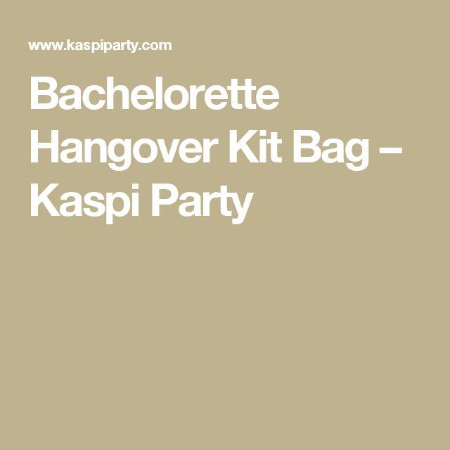 Bachelorette Hangover Kit Bag – Kaspi Party