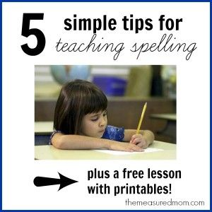 Tips for teaching spelling -- and a free lesson (with printables!) for spelling long e (ee, ea) - The Measured Mom